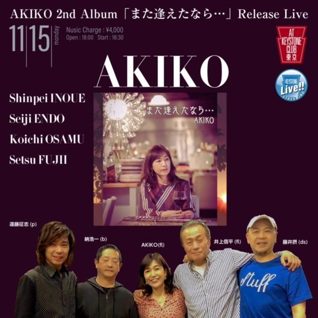 AKIKO 2nd Album 「また逢えたなら・・・」Release Live